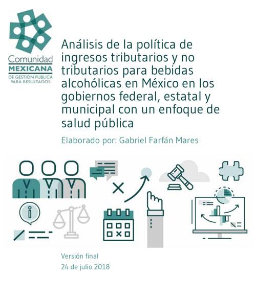 Imagen documento Análisis de la política de ingresos tributarios y no tributarios para bebidas alcohólicas en México en los gobiernos federal, estatal y municipal con un enfoque de salud pública